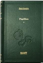 Papillon (volumul 1) Henri Charrière