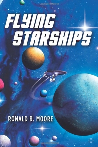 Flying Starships  by  Ronald B. Moore