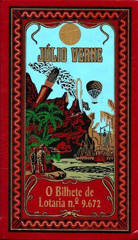 O Bilhete de Lotaria nº 9.672  by  Jules Verne