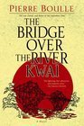 The Bridge Over The River Kwai Pierre Boulle