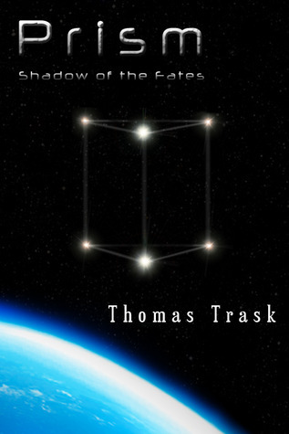 Prism: Shadow of the Fates Thomas Trask