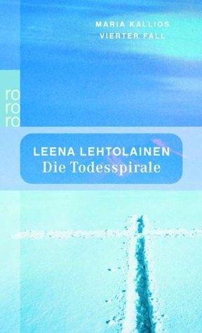 Die Todesspirale  by  Leena Lehtolainen