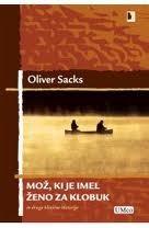 Mož, ki je imel ženo za klobuk Oliver Sacks
