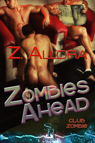 Zombies Ahead  by  Z. Allora