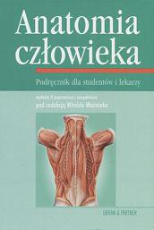 Anatomia człowieka. Podręcznik dla studentów i lekarzy.  by  Witold Woźniak