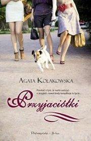 Przyjaciółki Agata Kołakowska