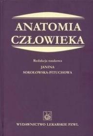 Anatomia człowieka  by  Janina Sokołowska-Pituchowa