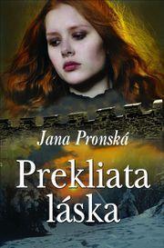 Prekliata láska  by  Jana Pronská