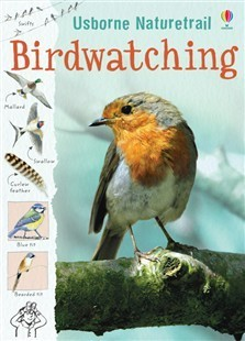 Naturetrail Birdwatching  by  Usborne