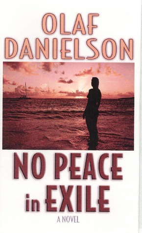 No Peace In Exile Olaf Danielson