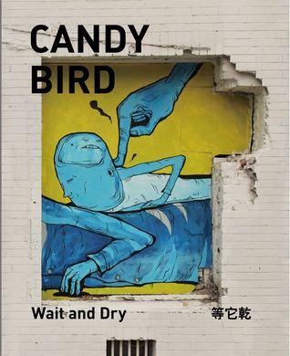 等它乾  by  Candy Bird