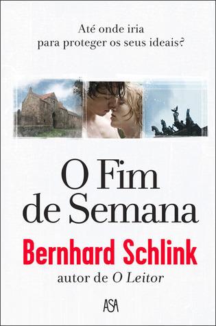 O Fim de Semana  by  Bernhard Schlink