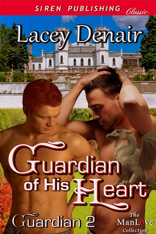 Guardian of His Heart (Guardian #2) Lacey Denair