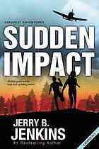 Sudden Impact Jerry B. Jenkins
