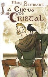 La cueva de cristal (Trilogía de Merlín, #1)  by  Mary Stewart