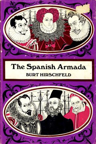 The Spanish Armada Burt Hirschfeld