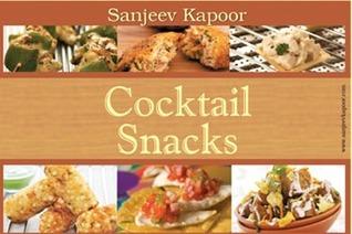 Cocktail Snacks  by  Sanjeev Kapoor