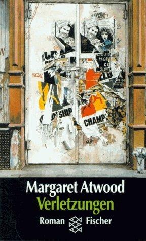 Verletzungen  by  Margaret Atwood