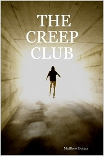 The Creep Club  by  Berger Matthew