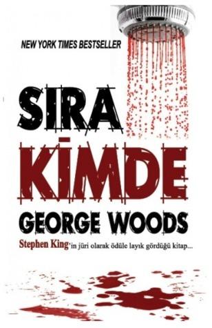 Sıra Kimde George Woods
