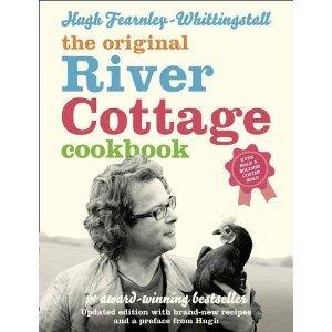 The River Cottage Cookbook. Hugh Fearnley-Whittingstall  by  Hugh Fearnley-Whittingstall