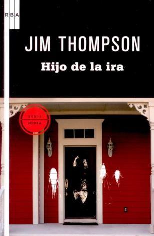 Hijo de la ira  by  Jim Thompson