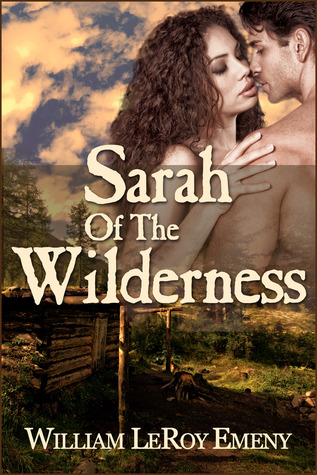 Sarah Of The Wilderness William LeRoy Emeny