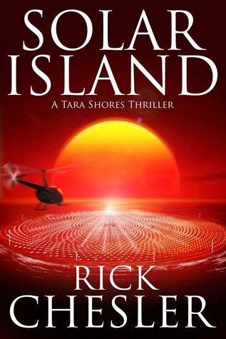Solar Island (Tara Shores, #3)  by  Rick Chesler