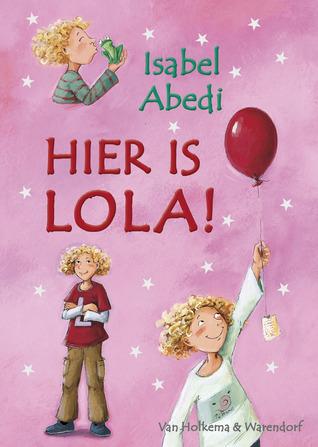 Hier is Lola ! Isabel Abedi