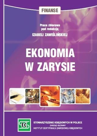 Ekonomia w zarysie Izabela Zawiślińska