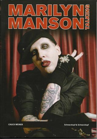 Marilyn Manson - Talking Chuck Weiner