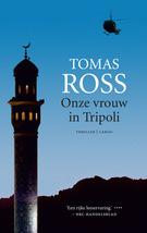 Onze vrouw in Tripoli  by  Tomas Ross