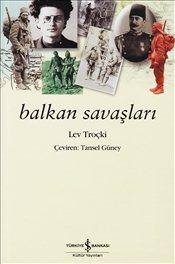 Balkan Savaşları Leon Troçki
