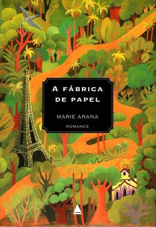 A Fábrica de Papel Marie Arana