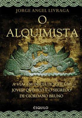 O Alquimista  by  Jorge Angel Livraga Rizzi