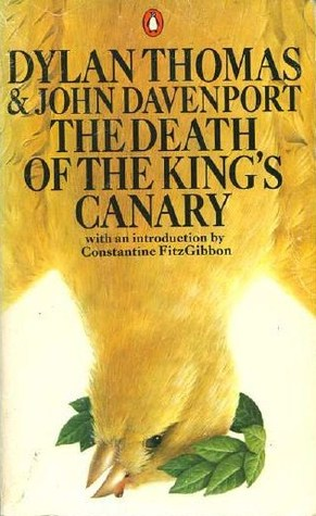 The Death of the Kings Canary Dylan Thomas