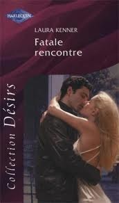 Fatale rencontre Laura Kenner
