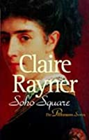 Soho Square Claire Rayner