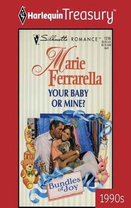 Your Baby or Mine Marie Ferrarella