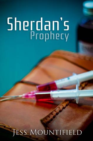 Sherdans Prophecy (Sherdan, #1) Jess Mountifield