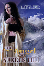 Angel of Sudden Hill  by  Carolyn Faulkner