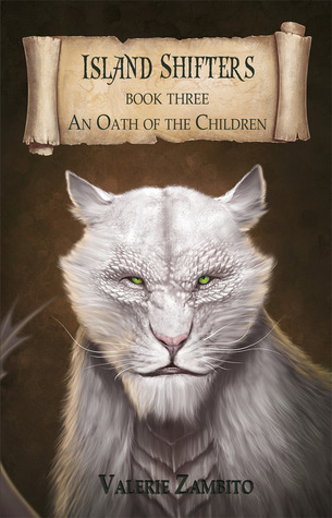 An Oath of the Children (Island Shifters, #3)  by  Valerie Zambito