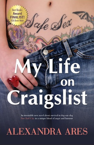 My Life on Craigslist: A Fictitious Diary Alexandra Ares