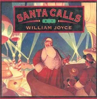 Santa Calls William Joyce