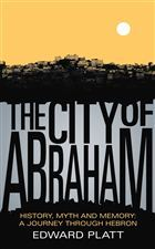 The City of Abraham  by  Edward Platt
