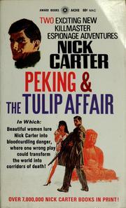 Peking & The Tulip Affair (Killmaster, #42)  by  Nick Carter