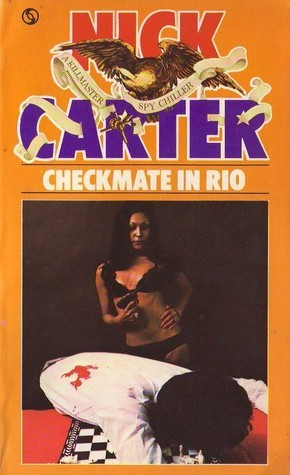 Checkmate in Rio (Killmaster, #3) Nick Carter