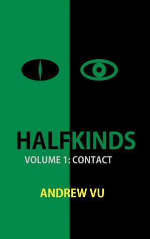 Contact (Halfkinds, #1) Andrew Vu