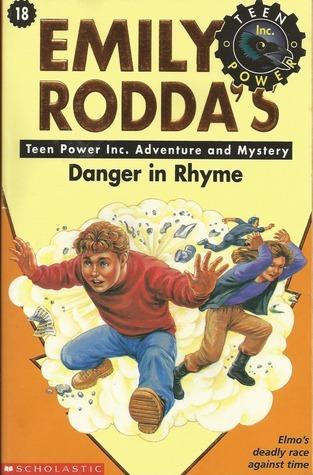Danger in Rhyme (Teen Power Inc., #18)  by  Emily Rodda