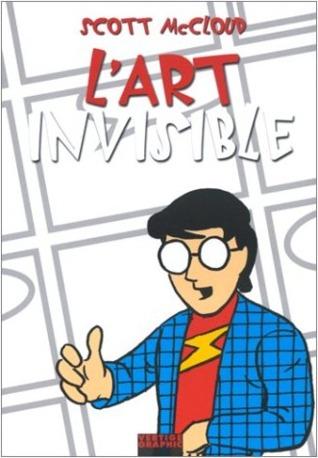L art invisible: comprendre la bande dessinée  by  Scott McCloud
